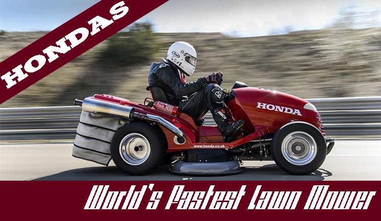 The World's Fastest Lawn Mower