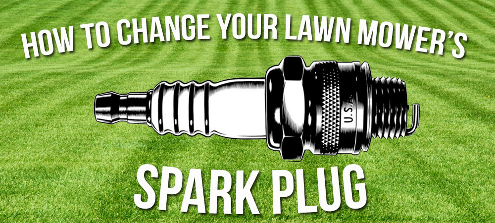 How to Change a Lawn Mower Spark Plug