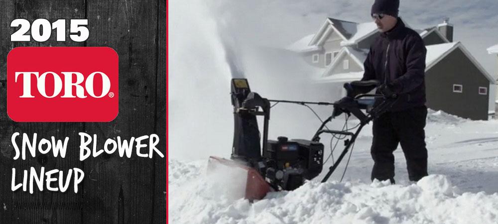 2015 Toro Snow Blower Lineup