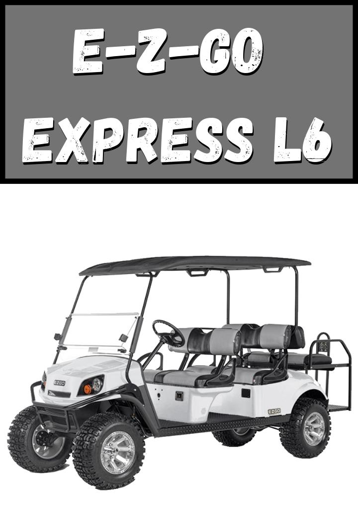 E-Z-GO Express L6
